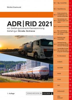 ADR/RID 2021 Gefahrgutvorschriften Straße-Schiene